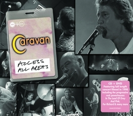 ACCESS ALL AREAS -CD+DVD- RECORDED FOR IT ITV, RELEASED FOR THE FIRST TIME CARAVAN, CD