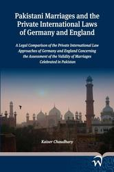 Pakistani marriages and the private International laws of Germany and England