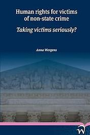 Human rights for victims of non-state crime taking victims seriously, Wergens, Anna, Paperback