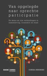 Van opgelegde naar oprechte participatie de mens en zijn verbindingen in samenleving, economie en staat, Sanders, Mark, Paperback