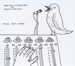 MUSIC AND WORDS & DAVID SHRIGLEY MALCOLM MIDDLETON, CD