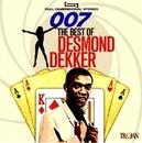 007 THE BEST OF DESMOND.. .. DEKKER