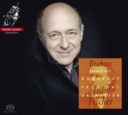 SYMPHONY NO.2 -SACD- BUDAPEST FESTIVAL ORCHESTRA/IVAN FISCHER J. BRAHMS, CD