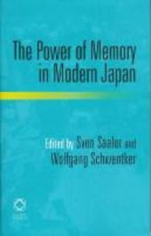 The Power of Memory in Modern Japan Hardcover
