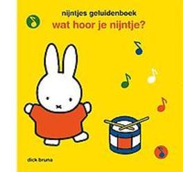 nijntjes geluidenboek Nijntjes geluidenboek, Dick Bruna, Hardcover