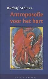 Antroposofie voor het hart vier opdrachten gehouden in Wenen van 27 september t/m 1 oktober 1923, Steiner, Rudolf, Hardcover