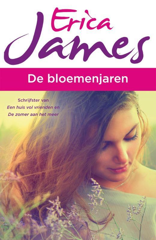 De bloemenjaren Erica James, Paperback