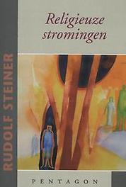 Religieuze stromingen Jahwe- Mohammed- Boeddha- Christus, Steiner, Rudolf, Paperback