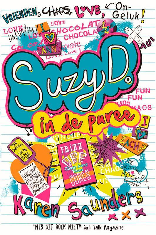 Suzy D. in de puree Suzy D., Karen Saunders, Hardcover