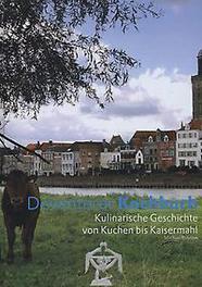 Deventer Kochbuch kulinarische Geschichte von Kuchen bis Kaisermahl, Michiel Bussink, Hardcover