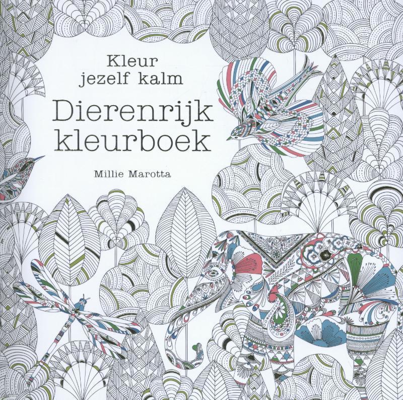 Dierenrijk kleurboek kleur jezelf kalm, Millie Marotta, Paperback