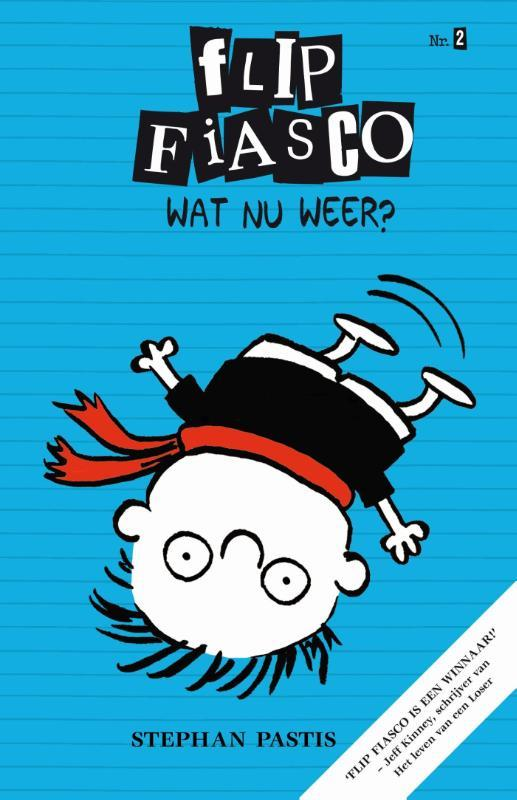 Wat nu weer? Flip Fiasco, Stephan Pastis, Hardcover