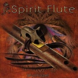 SPIRIT FLUTE WYCHAZEL, CD