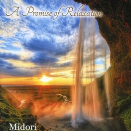 PROMISE OF RELAXATION MIDORI, CD