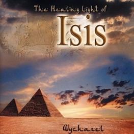 HEALING LIGHT OF ISIS WYCHAZEL, CD