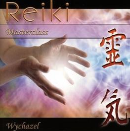 REIKI MASTERCLASS WYCHAZEL, CD