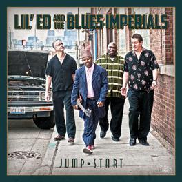 JUMP START LIL' ED & BLUES IMPERIALS, CD