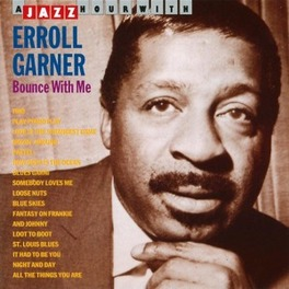 BOUNCE WITH ME W/RED CALLENDER AND HAROLD DOC WEST Audio CD, ERROLL GARNER, CD