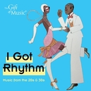 I GOT RHYTHM:MUSIC FROM.....