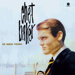 IN NEW YORK -HQ- 180GR. CHET BAKER, Vinyl LP