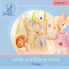 STERNTALER.. .. HORGESCHICHTEN: MILLY & BILLY IM WALD Sterntaler Hörgeschichten, AUDIOBOOK, CD