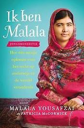 Ik ben Malala hoe één meisje opkwam voor het recht op onderwijs en de wereld veranderde, Yousafzai, Malala, Paperback