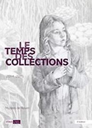 Le temps des collections - tome 3 (F), Paperback