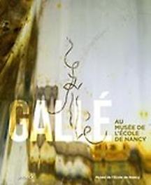 Gallé - Au musée de l'école de Nancy Au Musée de l'école de Nancy, Musée de l'école de Nancy, Paperback