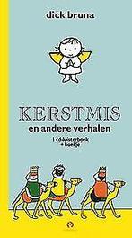 Kerstmis en andere verhalen .. VERHALEN/ CD+BOEKJE Luisterboek, Dick Bruna, Hardcover