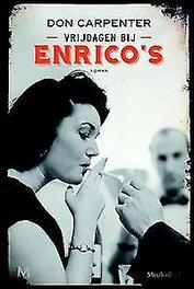 Vrijdagen bij Enrico's roman, Don Carpenter, Paperback