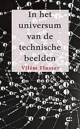 In het universum van de technische beelden Flusser, Vilém, Paperback