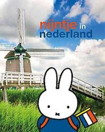 Nijntje in Nederland Dick Bruna, Hardcover