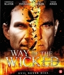 Way of the wicked, (Blu-Ray)