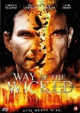 Way of the wicked, (DVD)