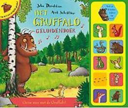 Het Gruffalo geluidenboek grom mee met de Gruffalo, Donaldson, Julia, Hardcover