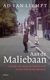 Aan de Maliebaan NSB, SS, kerk en verzet op een strekkende kilometer, Liempt, Ad van, onb.uitv.
