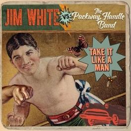 TAKE IT LIKE A MAN JIM VS THE PACKWAY WHITE, Vinyl LP