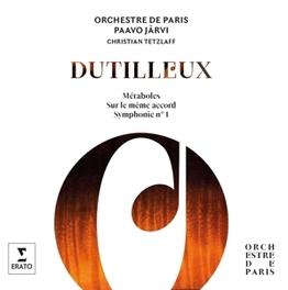 METABOLES/SUR LE MEME.. PAAVO JARVI/ORCHESTRE DE PARIS/CHRISTIAN TETZLAFF H. DUTILLEUX, CD