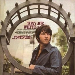 CONTINUED 180 GRAM AUDIOPHILE VINYL TONY JOE WHITE, LP