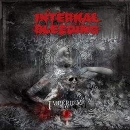 IMPERIUM ICONIC NEW YORK DEATH METAL TYRANTS! INTERNAL BLEEDING, LP