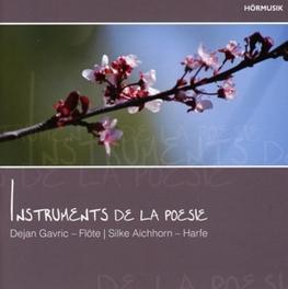 INSTRUMENTS DE LA POESIE DEJAN/SILKE AICHH GAVRIC, CD