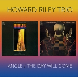 ANGLE / THE DAY WILL COME 2 ON 1, RELEASED ON CBS RECORDS IN 1969 AND 1970 HOWARD RILEY, CD