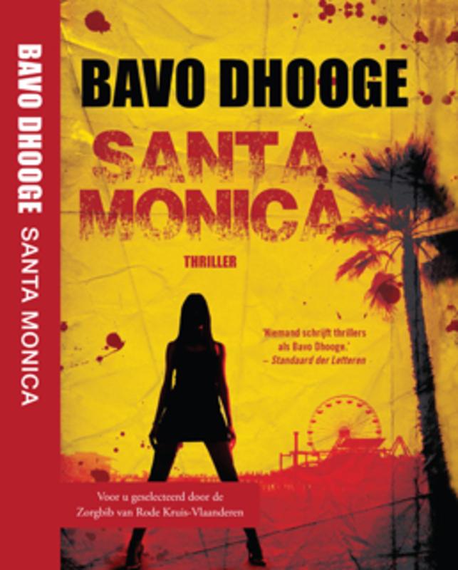 Santa Monica, Bavo DHooghe, een MAXBoek uitgave Dhooge, Bavo, BKLM