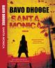 Santa Monica, Bavo DHooghe, een MAXBoek uitgave