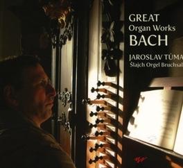 GREAT ORGAN WORKS JAROSLAV TUMA J.S. BACH, CD