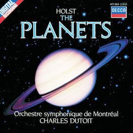 PLANETS ORCH.SYMPH.DE MONTREAL/DUTOIT Audio CD, G. HOLST, CD