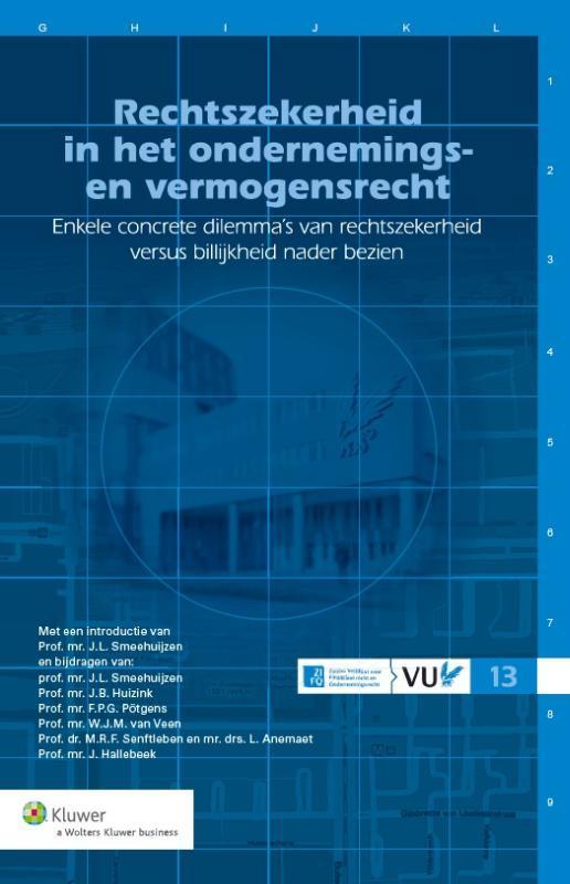 Rechtszekerheid enkele concrete dilemma's van rechtzekerheid versus billijkheid nader bezien, Paperback