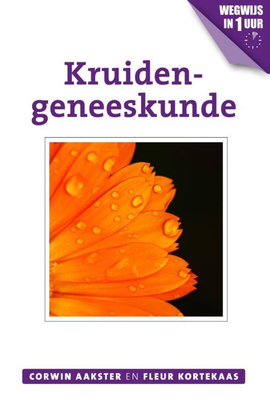 Kruidengeneeskunde Kortekaas, Fleur, Paperback