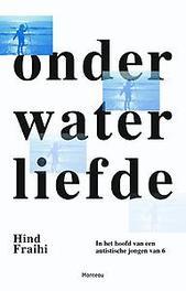 In mijn hoofd ga ik onder water de wereld van een zesjarige jongen met autisme, Hind Fraihi, Paperback