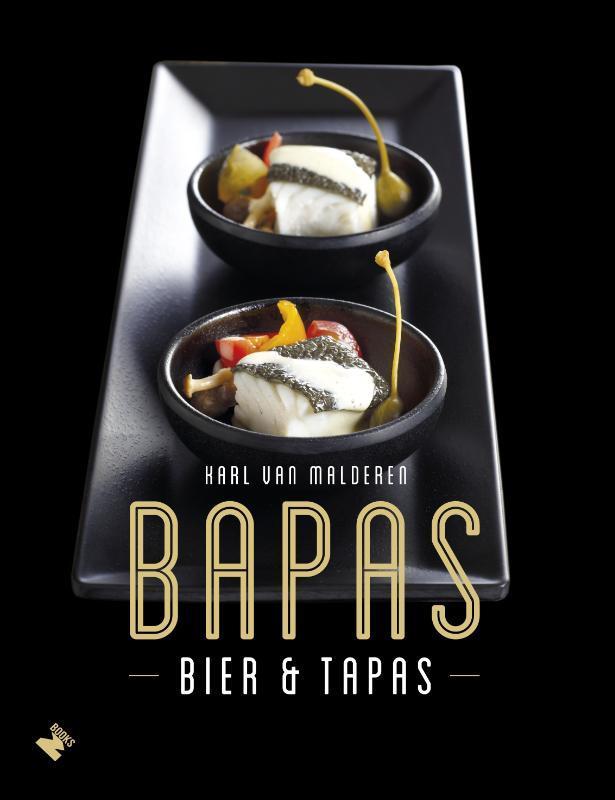 Bapas Belgische biertapas : bierpairing, dé methode, Van Malderen, Karl, Hardcover